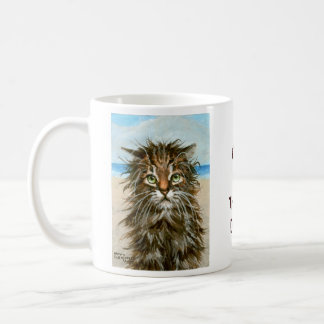 Wet Cat Coffee Mug One of Those Days