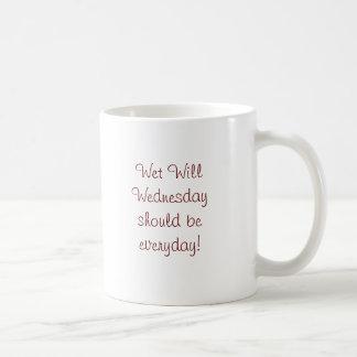 Wet Will Wednesday should be everyday! Basic White Mug
