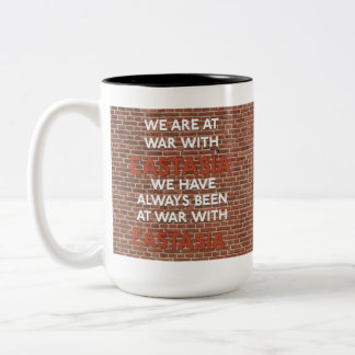 We've Always Been At War With Eastasia Mugs