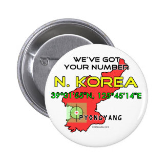 We've Got Your Number North Korea 2 Inch Round Button