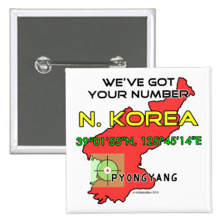 We've Got Your Number North Korea 2 Inch Square Button