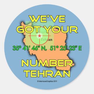 We've Got Your Number Tehran Round Sticker