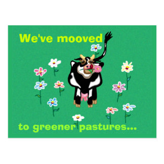 We've mooved to greener pastures... postcard