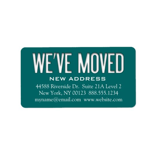 """We've Moved"" Address Change Notification Label"