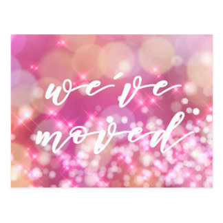 We've moved   Glamourous Pink Sparkles Postcard