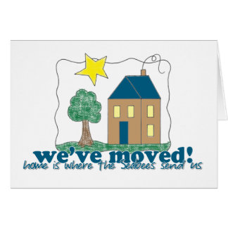 We've moved... home is where the Seabees send us! Card