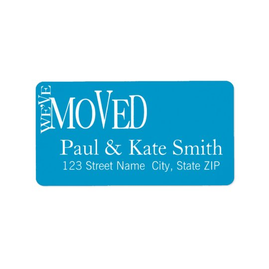 We've Moved! New Home Announcement Address Labels