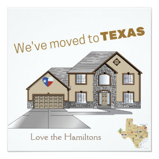 We've Moved to Texas Card