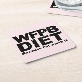 WFPB I'm Worth It (blk) Square Paper Coaster