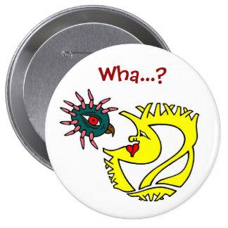 Wha...? Button