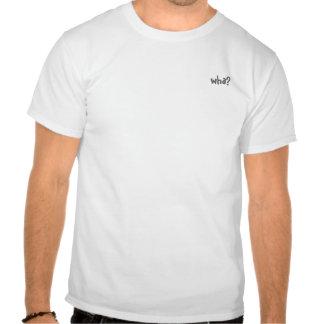 wha? tee shirts