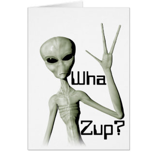 Wha Zup? Greeting Card