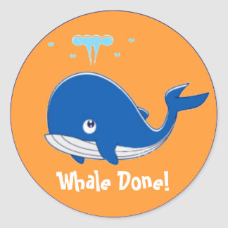Whale Done! Round Sticker