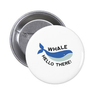 Whale Hello There! 2 Inch Round Button