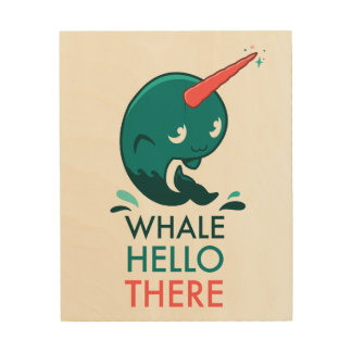 Whale Hello There Narwhal Wood Block Wood Wall Art
