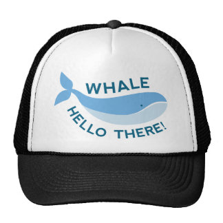 Whale Hello There! Trucker Hat