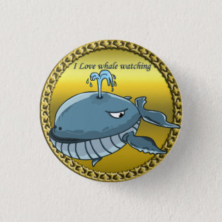whale watching for giant floating blue whales 1 inch round button