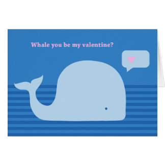 """""""Whale you be my Valentine"""" Greeting Card"""