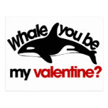 Whale you be my Valentine Post Card