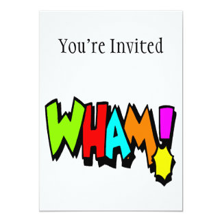"Wham! 5"" X 7"" Invitation Card"