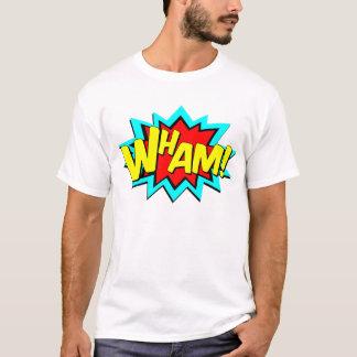wham t shirt.png T-Shirt