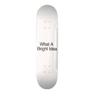 What A Bright Idea Custom Skate Board