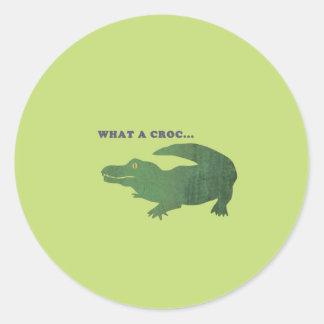 What a croc... classic round sticker