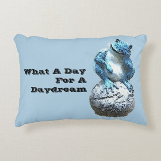 What A Day For A Daydream Accent Pillow