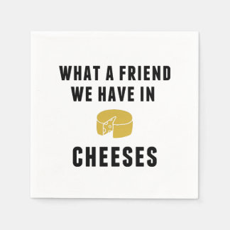 What a Friend We Have in Cheeses Paper Napkin