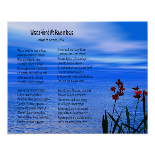 """What a Friend We Have in Jesus"" Lyrics Poster"
