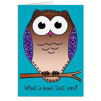 What a hoot that was! greeting card