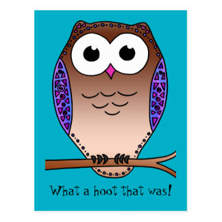 What a hoot that was! postcard