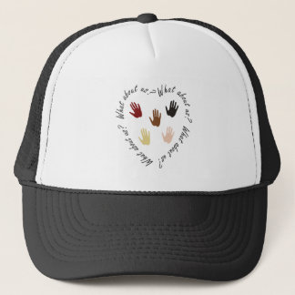 What about us? trucker hat