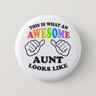 What an awesome gay AUNT 2 Inch Round Button