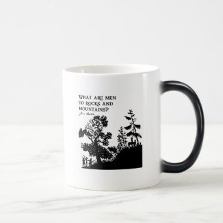 What Are Men To Rocks And Mountains Magic Mug