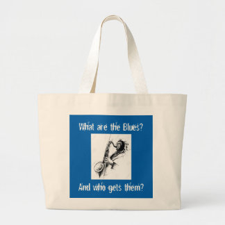 What  are the Blues and who gets them? Large Tote Bag