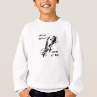 What are the Blues and who gets them? Sweatshirt