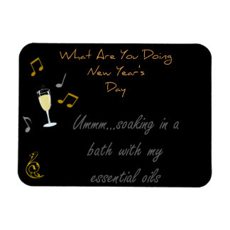 What Are You Doing New Year's Day Essential Oils Magnet
