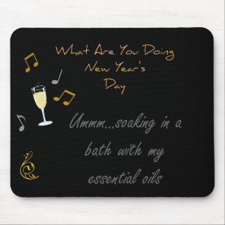 What Are You Doing New Year's Eve Mouse Pad