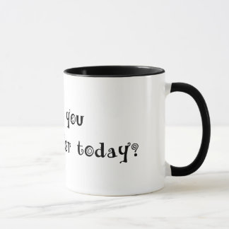 What are you grateful for today? mug