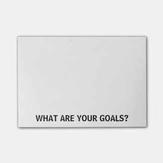 What Are Your Goals? Post-it® Notes