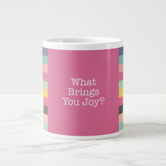 What Brings You Joy Jumbo Mug