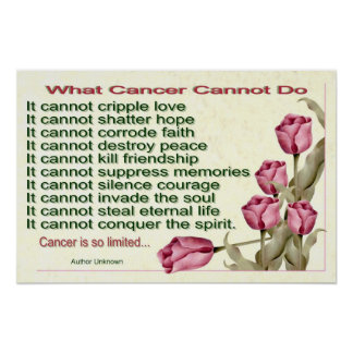 What cancer cannot do posters zazzle canada