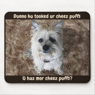 What Cheese Puffs? Mouse Pad