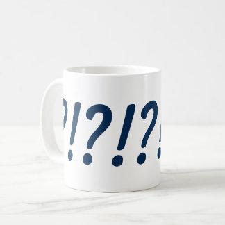 What?!?! Coffee Mug