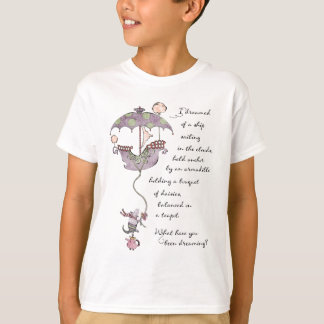 What Did You Dream T-shirt