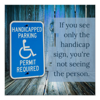 What do you see? Handicap sign Perfect Poster