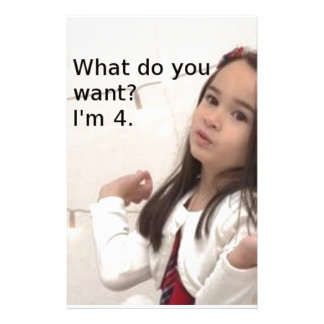 """What Do You Want? I'm 4."" Customizable Kid Photo Stationery"