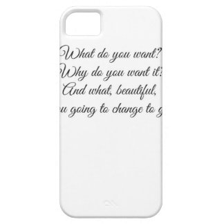 What do you Want? iPhone 5 Cases