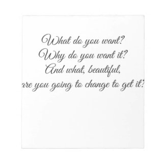 What do you Want? Notepad